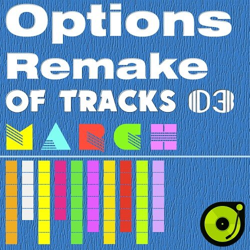Options Remake Of Tracks (2017 March 03)