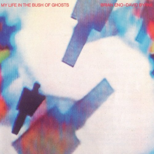 Brian Eno - David Byrne - My Life In The Bush Of Ghosts [Reissue 1989] (1981) lossless