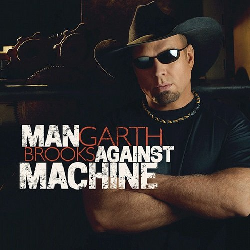 Garth Brooks - Man Against Machine (2014) lossless